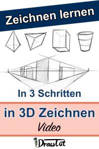 In 3 einfachen Schritten 3D Zeichnen lernen