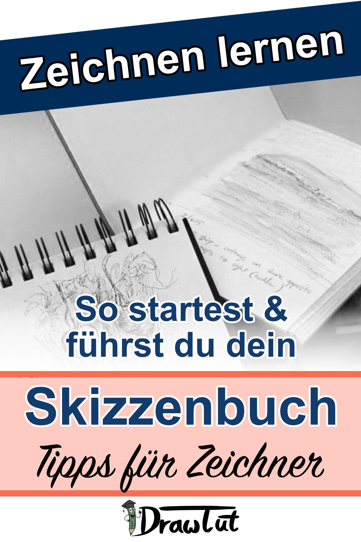 Skizzenbuch starten und richtig führen