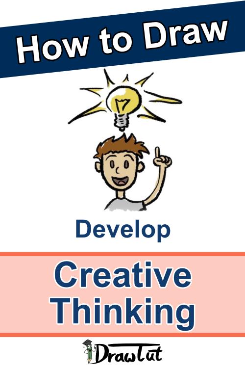 Develop creative thinking