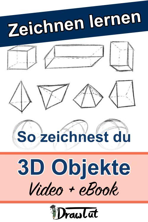 So Zeichnest du 3D Objekte - Online Zeichenkurs mit Video und eBook